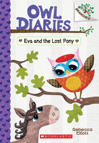 Owl Diaries #8: Eva and the Lost Pony